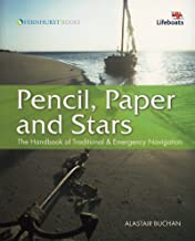Pencil, Paper and Stars: The Handbook of Traditional & Emergency Navigation (Wiley Nautical)