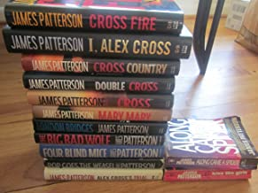 13 Books = Alex Cross Series By James Patterson - Cross Fire, I Alex Cross, Cross Country, Double Cross, Cross, Mary Mary, London Bridges, the Big Bad Wolf, Four Blind Mice, Pop Goes the Weasel, Alex Cross's Trial/ Along Came a Spider, Kiss the Girls