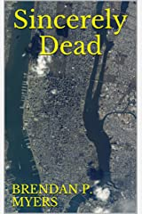 Sincerely Dead - A New York Zombie Novel Kindle Edition
