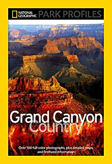 National Geographic Park Profiles: Grand Canyon County