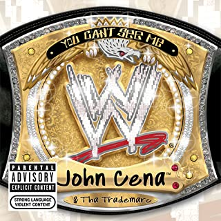 WWE: You Can't See Me [Explicit]