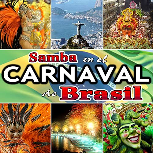 Samba en el Carnaval de Brasil by Carnaval en Brasil