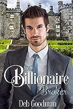 The Billionaire Broker: A Clean Romance (The Billionaires of Gramercy Book 1)