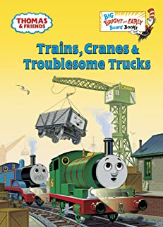 Trains, Cranes & Troublesome Trucks (Thomas & Friends) (Big Bright & Early Board Book)