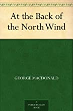 At the Back of the North Wind (English Edition)