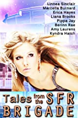 Tales from the SFR Brigade Kindle Edition