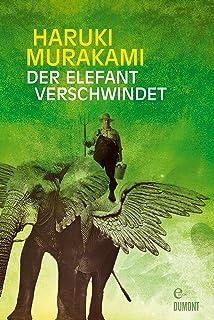 Der Elefant verschwindet: Erzählungen