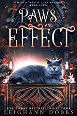 Paws and Effect (Mystic Notch Cozy Mystery Series Book 4) Kindle Edition