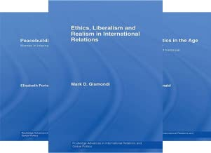 Routledge Advances in International Relations and Global Politics (51-100) (50 Book Series)