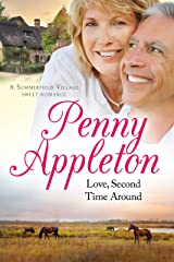 Love, Second Time Around: A Summerfield Village Sweet Romance Kindle Edition