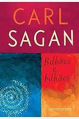 Bilhões e bilhões: Reflexões sobre a vida e morte na virada do milênio eBook Kindle