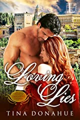 Loving Lies (Dangerous Desires Book 1) Kindle Edition