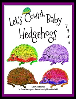 Let's Count Baby Hedgehogs: 1,2,3,4