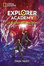 Explorer Academy #2. La pluma del halcón (Spanish Edition)
