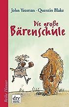 Die große Bärenschule (Reihe Hanser) (German Edition)