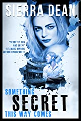 Something Secret This Way Comes (Secret McQueen Book 1) (English Edition) Format Kindle