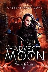 Harvest Moon (Samantha Moon, Guardian Vampire Book 2) Kindle Edition