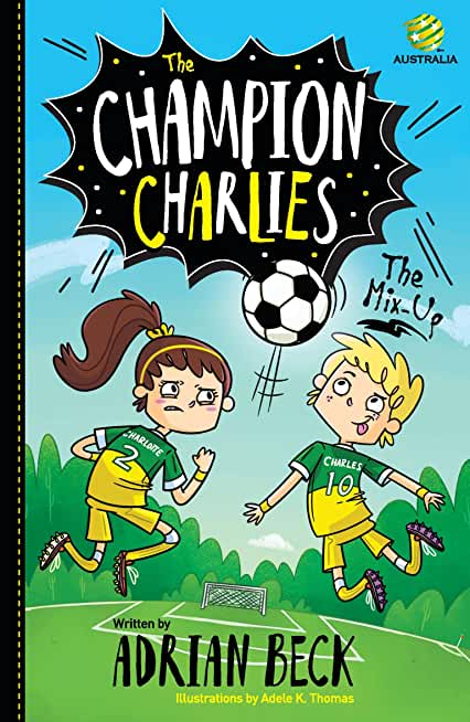 The Champion Charlies 1: The Mix-Up (English Edition)