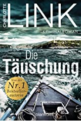 Die Täuschung: Kriminalroman (German Edition) Versión Kindle