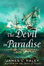 The Devil in Paradise: Captain Putnam in Hawaii (A Bliven Putnam Naval Adventure Book 3)