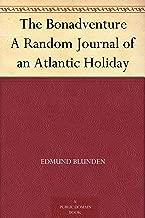 The Bonadventure A Random Journal of an Atlantic Holiday