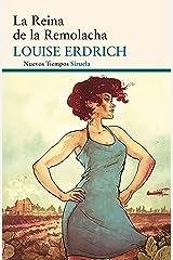 La Reina de la Remolacha (Nuevos Tiempos nº 228) (Spanish Edition) Kindle Edition