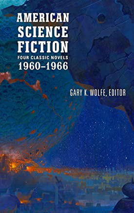 American Science Fiction: Four Classic Novels 1960-1966 (LOA #321): The High Crusade / Way Station / Flowers for Algernon / . . . And Call Me Conrad
