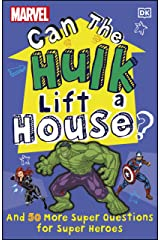Marvel Can The Hulk Lift a House?: And 50 more Super Questions for Super Heroes Kindle Edition