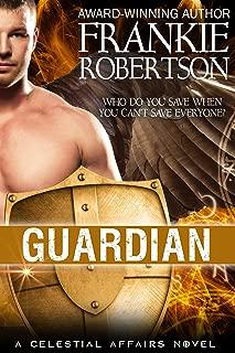 GUARDIAN (Celestial Affairs Book 2)