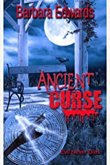 Ancient Curse (Finding Rhodes End Book 3) Kindle Edition