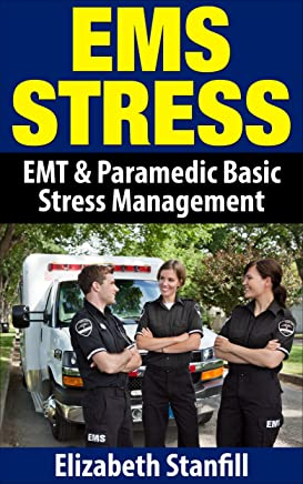 EMS Stress: EMT & Paramedic Basic Stress Management