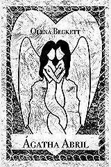 ÁGATHA ABRIL: Relato Corto 1/10 Amor Propio (Spanish Edition) Kindle Edition
