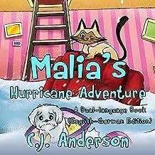 Malia's Hurricane Adventure: A Dual-Language Book: English and German Edition