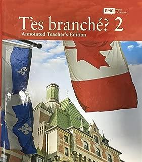 T'es branche? 2 - Annotated Teacher's Edition