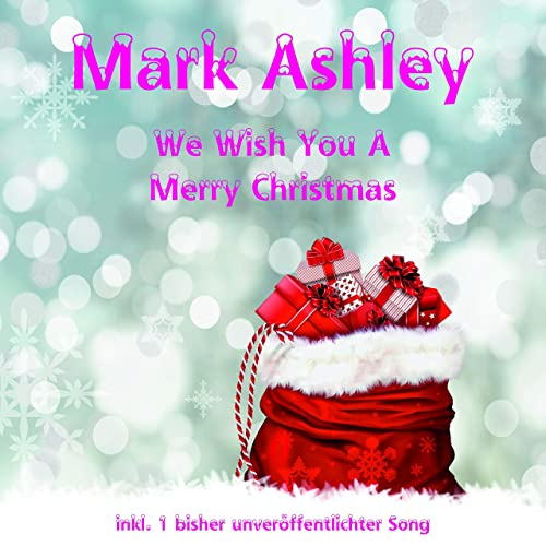 Mery Christmas.We Wish You A Mery Christmas By Mark Ashley On Amazon Music