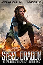 Steel Dragon (Steel Dragons Series Book 1)