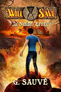 The Nibiru Effect: A Time Travel Adventure (Will Save Book 1)