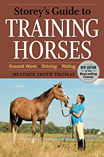 Storey's Guide to Training Horses, 2nd Edition (Storey's Guide to Raising)