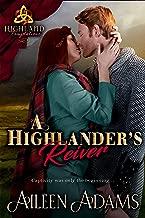 A Highlander's Reiver (Highland Temptations Book 3)