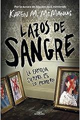 Lazos de sangre: La familia siempre es lo primero (Spanish Edition) Kindle Edition