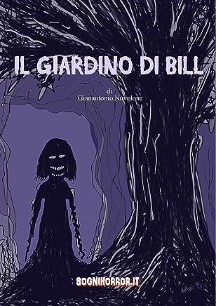 Il giardino di Bill: Progetto Sognihorror.it