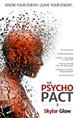 The Psycho Pact (2): Know your enemy. Leave your enemy. (PsychoPact) Kindle Edition