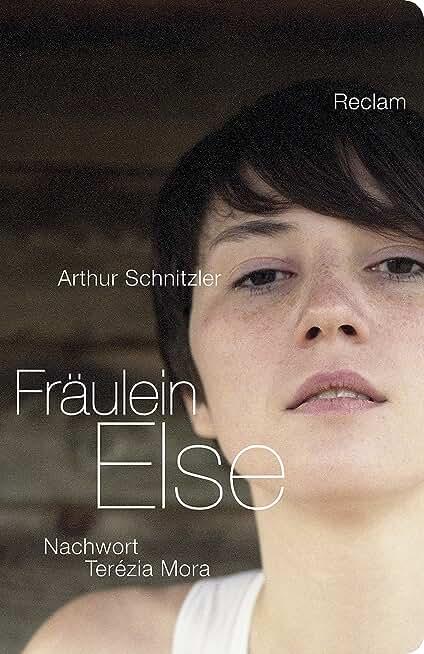 Fräulein Else: Nachwort von Terézia Mora (Klassikerinnen neu entdeckt von Schriftstellerinnen der Gegenwart) (German Edition)