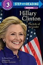 Hillary Clinton: The Life of a Leader (Step into Reading)
