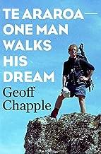 Te Araroa The New Zealand Trail: One Man Walks His Dream