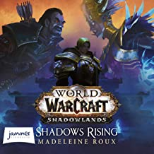 World of Warcraft: Shadows Rising: World of Warcraft, Book 24