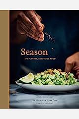 Season: Big Flavors, Beautiful Food Kindle Edition