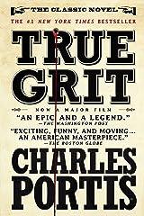 True Grit: A Novel Kindle Edition