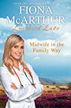 Midwife In The Family Way (Lyrebird Lake Book 4)