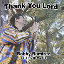 O Lord Give Us Our Daily Bread (Solo Flute)